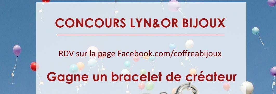 Concours de bijoux, gagnez un bracelet de créateur